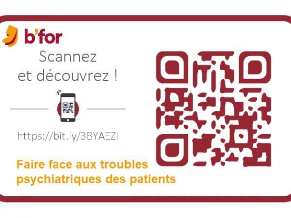 02 NL B For - 04 01 Faire Face Aux Troubles Psychiatriques Des Patients QRC Horizontal